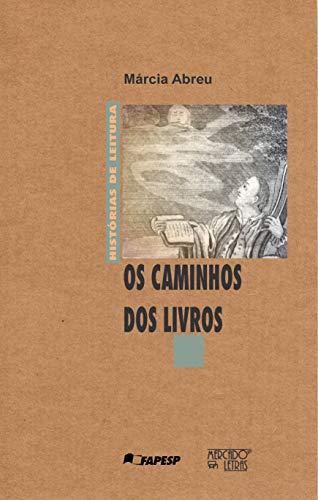 9788575910191: OS Caminhos DOS Livros (Historias de Leitura) (Portuguese Edition)