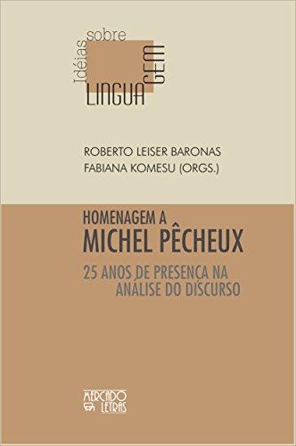 9788575910849: Homenagem a Michel Pecheux. 25 Anos de Presen�a na Analise do Discurso (Em Portuguese do Brasil)