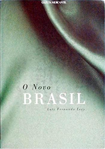 9788575930014: O Novo Brasil