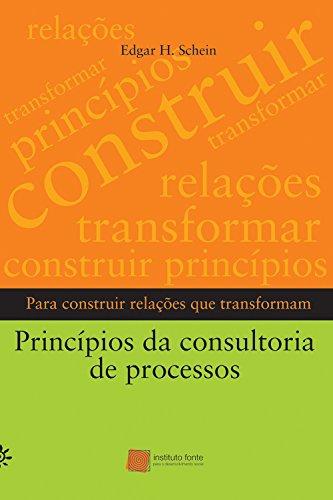 9788575961421: Princípios Da Consultoria De Processos (Em Portuguese do Brasil)