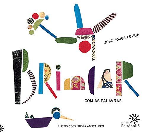 9788575962558: Brincar Com As Palavras (Em Portuguese do Brasil)