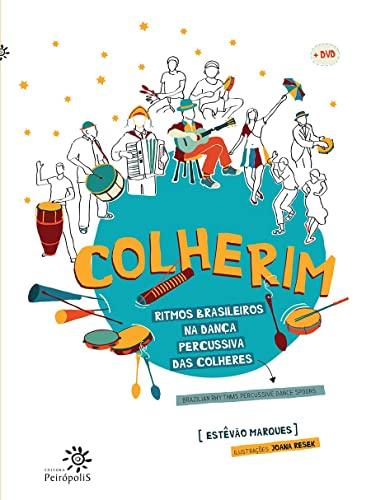9788575963197: Colherim: Ritmos Brasileiros na Danca Percussiva das Colheres - com DVD