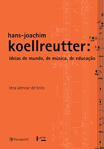 9788575963777: Hans- Joachim Koellreutter. Ideias de Mundo, de Música, de Educação (Em Portuguese do Brasil)