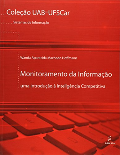 9788576003199: Monitoramento da Informacao: Uma Introducao a Inteligncia Competitiva - Colecao Uab-ufscar
