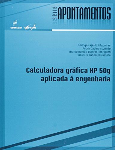 9788576003410: Calculadora Grafica Hp 50g Aplicada a Engenharia - Serie Apontamentos
