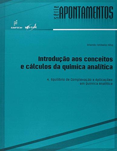 9788576003908: Introdução aos Conceitos e Cálculos da Química Analítica. Equilíbrio de Complexação e Aplicações em Química Analítica (Em Portuguese do Brasil)