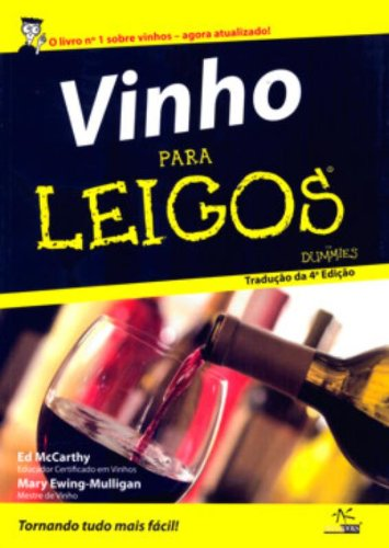 9788576082491: Vinho Para Leigos ( For Dummies )