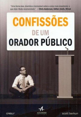 9788576084365: Confissões De Um Orador Público