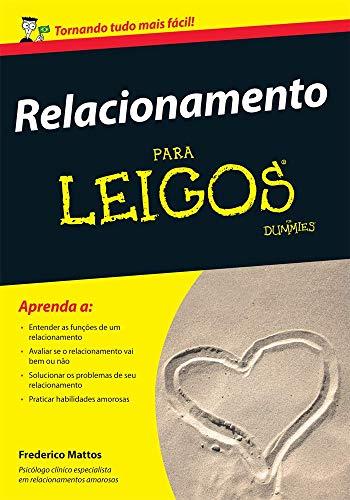 9788576088554: Relacionamento Para Leigos (Em Portuguese do Brasil)