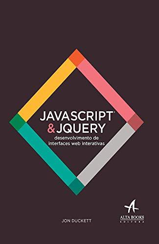 9788576089452: Javascript e Jquery. Desenvolvimento de Interfaces Web Interativas (Em Portuguese do Brasil)