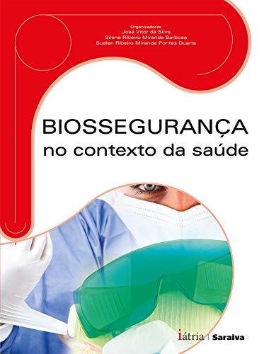 9788576140740: Biossegurança no Contexto da Saúde