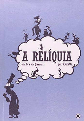9788576160427: A Relíquia (Em Portuguese do Brasil)