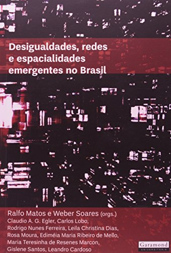 9788576171836: Desigualdades, Redes E Espacialidades Emergentes