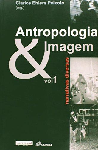 9788576172222: Antropologia e Imagem - Vol.1