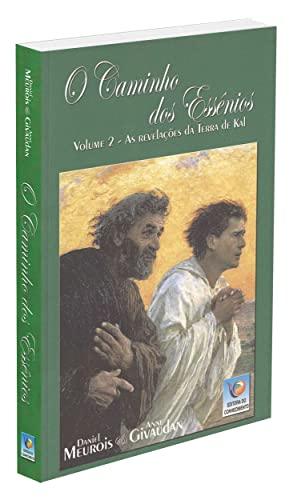 9788576180319: Caminho dos Essênios: as Revelações da Terra de Kal, O - Vol. 2