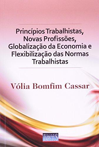 9788576264316: Princípios Trabalhistas, Novas Profissões, Globalização da Economia e Flexibilização das Normas Trabalhistas (Em Portuguese do Brasil)
