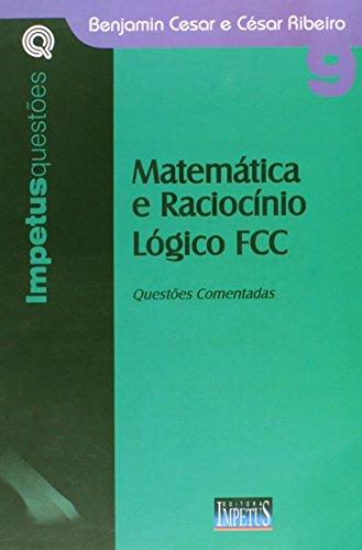9788576266440: Matematica E Raciocinio Logico Fcc (Em Portuguese do Brasil)