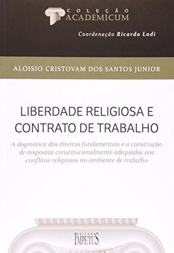 9788576267270: Liberdade Religiosa e Contrato de Trabalho