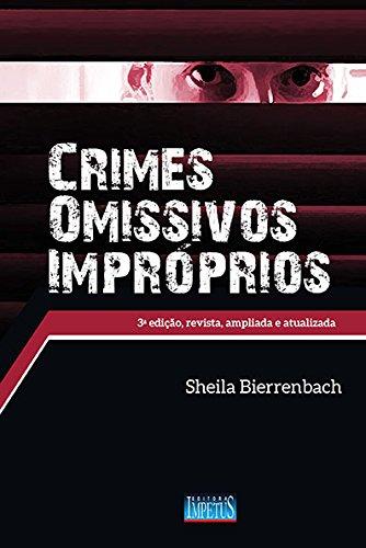 9788576267713: Crimes Omissivos Improprios