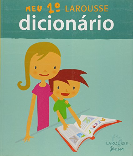 Dicionario : Meu 1e Larousse: Larousse