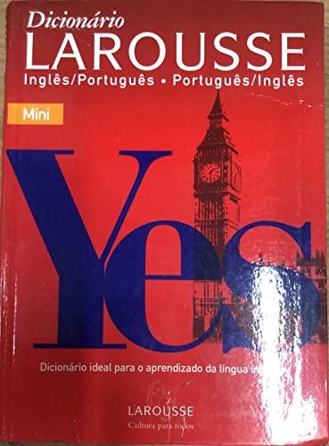 Dicionário Larousse Inglês-Português/Português-Inglês: Míni: Larousse
