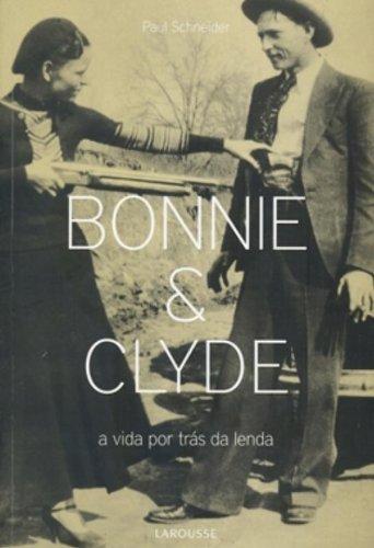 9788576356530: Bonnie & Clyde (Em Portuguese do Brasil)