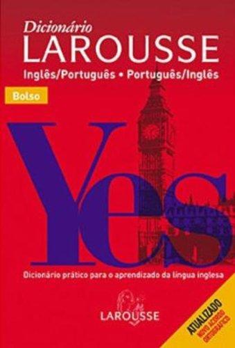 Dicionário Larousse. Inglês-Português/Português-Inglês (Em Portuguese do Brasil): Vários Autores
