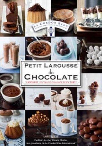 9788576357049: Petit Larousse do Chocolate (Em Portugues do Brasil)