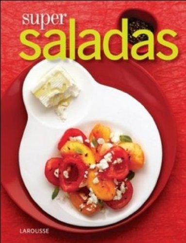 Super Saladas (Em Portuguese do Brasil): Larousse