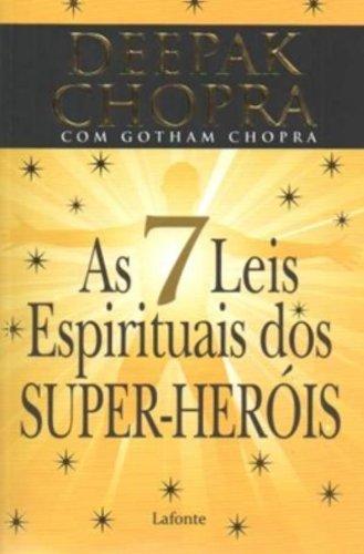 9788576359180: As 7 Leis Espirituais dos Super-Heróis (Em Portuguese do Brasil)