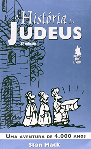 9788576360827: Historia dos Judeus: Uma Aventura de 4.000 Anos, A