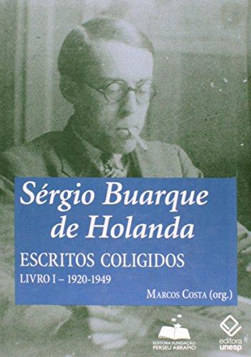 9788576430643: Saergio Buarque de Holanda: Escritos Coligidos