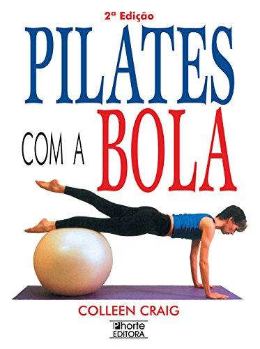 9788576550020: Pilates Com a Bola