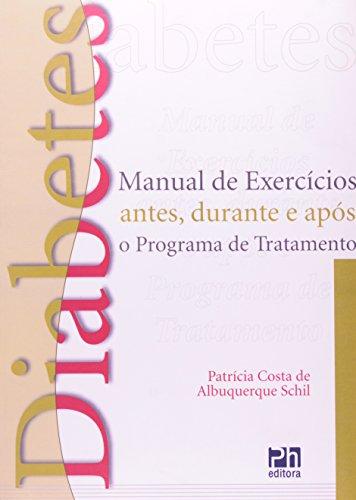 9788576550495: Diabetes: Manual de Exerc'cios Antes, Durante e Ap—s o Programa de Tratamento