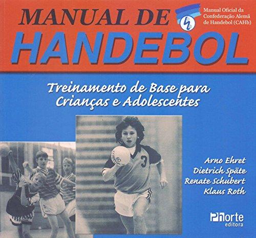 9788576550648: Manual de Handebol. Treinamento de Base Para Crianças e Adolescentes