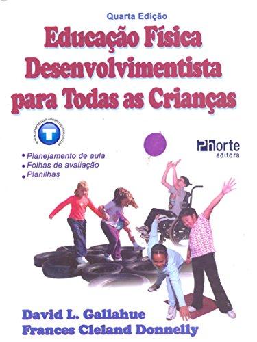 9788576551263: Educação Física Desenvolvimentista Para Todas as Crianças