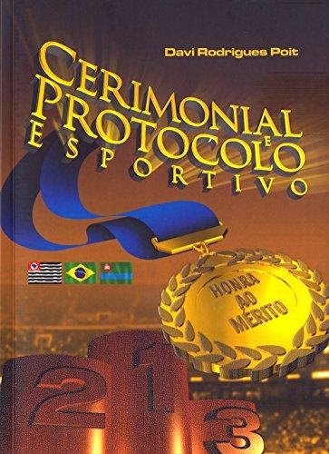 9788576552352: Cerimonial e Protocolo Esportivo