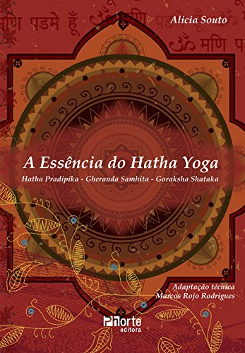 9788576552383: A Essência do Hatha Yoga (Em Portuguese do Brasil)