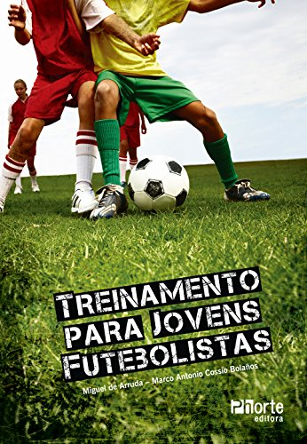 9788576552871: Treinamento Para Jovens Futebolistas (Em Portuguese do Brasil)
