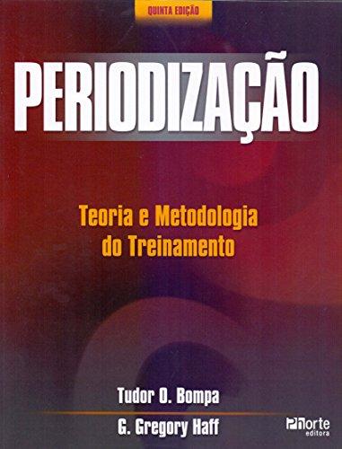 9788576553793: Periodizacao: Teoria e Metodologia do Treinamento