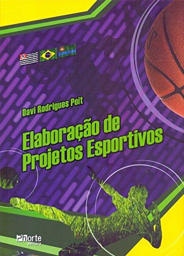 9788576553861: Elaboracao de Projetos Esportivos