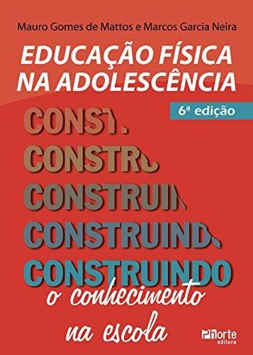 9788576554059: Educacao Fisica Adolescencia: Construindo o Conhecimento na Escola