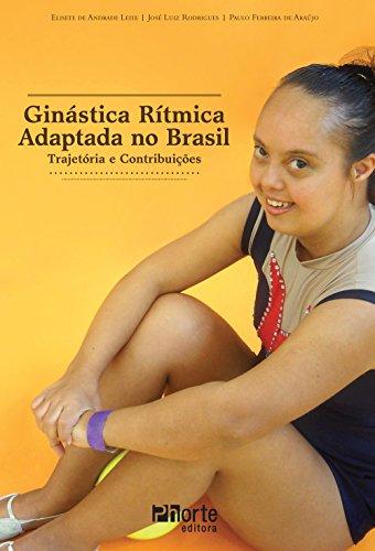 9788576554455: Ginastica Ritmica Adaptada no Brasil: Trajetoria e Contribuicoes