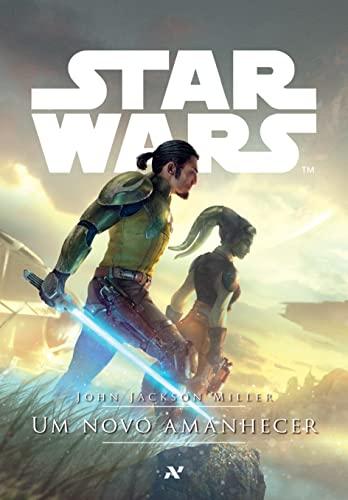 9788576572114: Star Wars. Um Novo Amanhecer (Em Portuguese do Brasil)