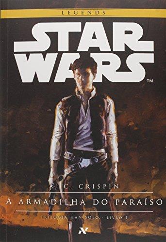 9788576573081: Star Wars: Armadilha Do Paraiso - Vol.1 - Trilogia Han Solo