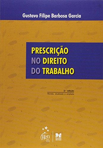 9788576602941: Prescrição no Direito do Trabalho (Em Portuguese do Brasil)