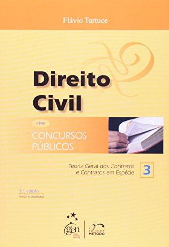 9788576602972: Direito Civil. Teoria Geral Dos Contratos E Contratos Em Espécie - Série Concursos Público. Volume 3 (Em Portuguese do Brasil)
