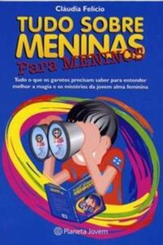 9788576651192: Tudo Sobre Meninas Para Meninos (Em Portuguese do Brasil)