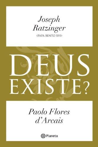 9788576654681: Deus Existe ?- Papa Bento XVI