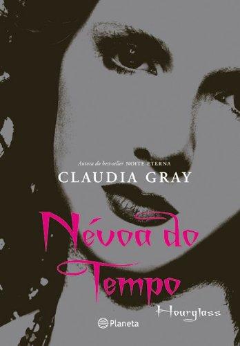 9788576655558: Névoa do Tempo - Volume 3. Série Noite Eterna (Em Portuguese do Brasil)